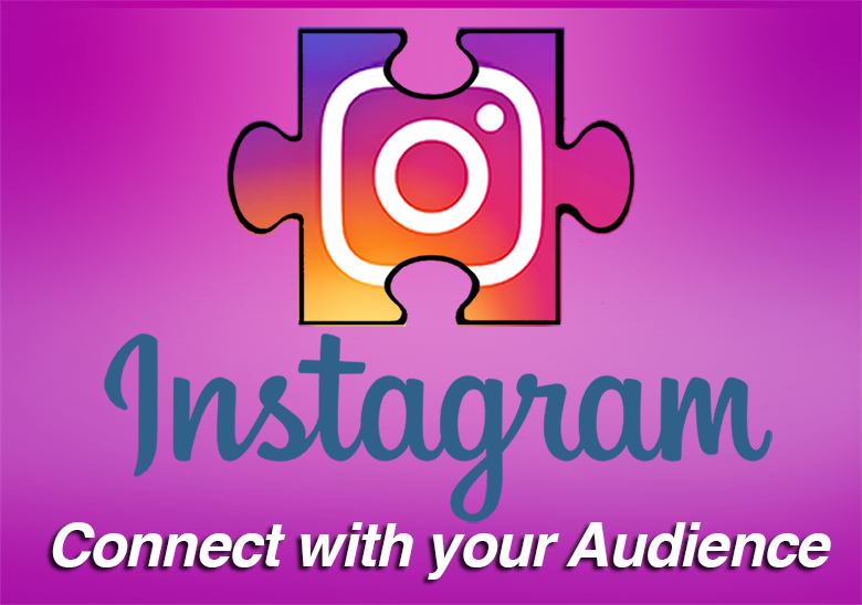 Instagram. Connect with your audience