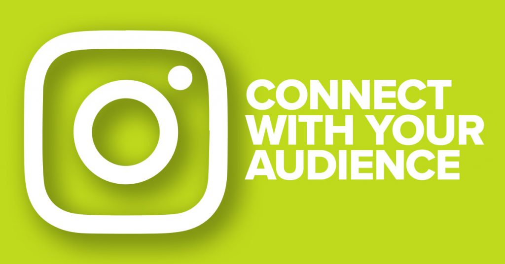 Instagram logo Connect With Your Audience